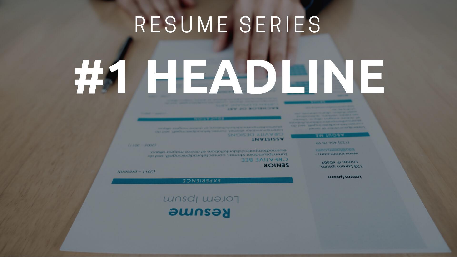 Resume Headline