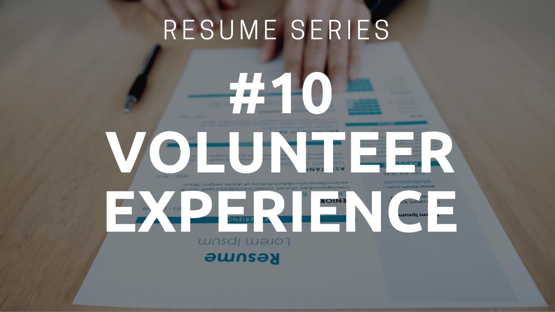 Resume Volunteer Experience